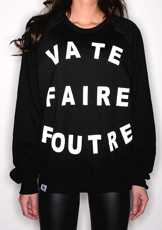 Ktag NYC Va Te Faire Foutre sweatshirt as seen on Rihanna