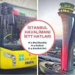 istanbul havalimanı ulaşım, h1 iett, h2 iett, h3 iett, h4 iett, istanbul havaalanı ulaşım