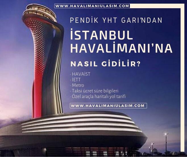 Hızlı Trenden (Pendik YHT) İstanbul Havalimanı'na Ulaşım Bilgileri