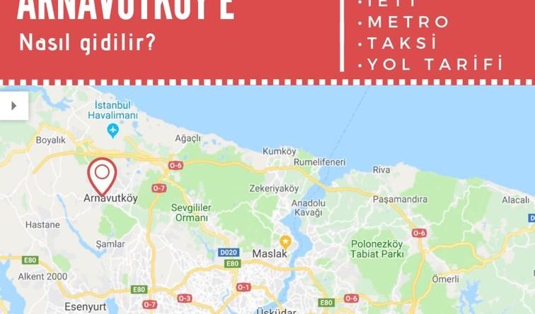 istanbul havalimanından arnavutköye nasıl gidilir