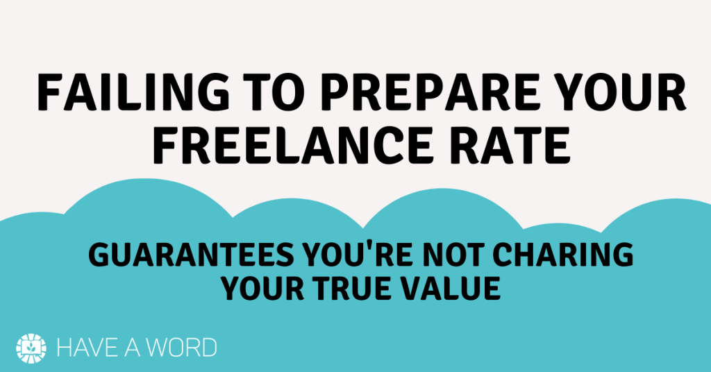 Prepare your freelance writing rates in advance!