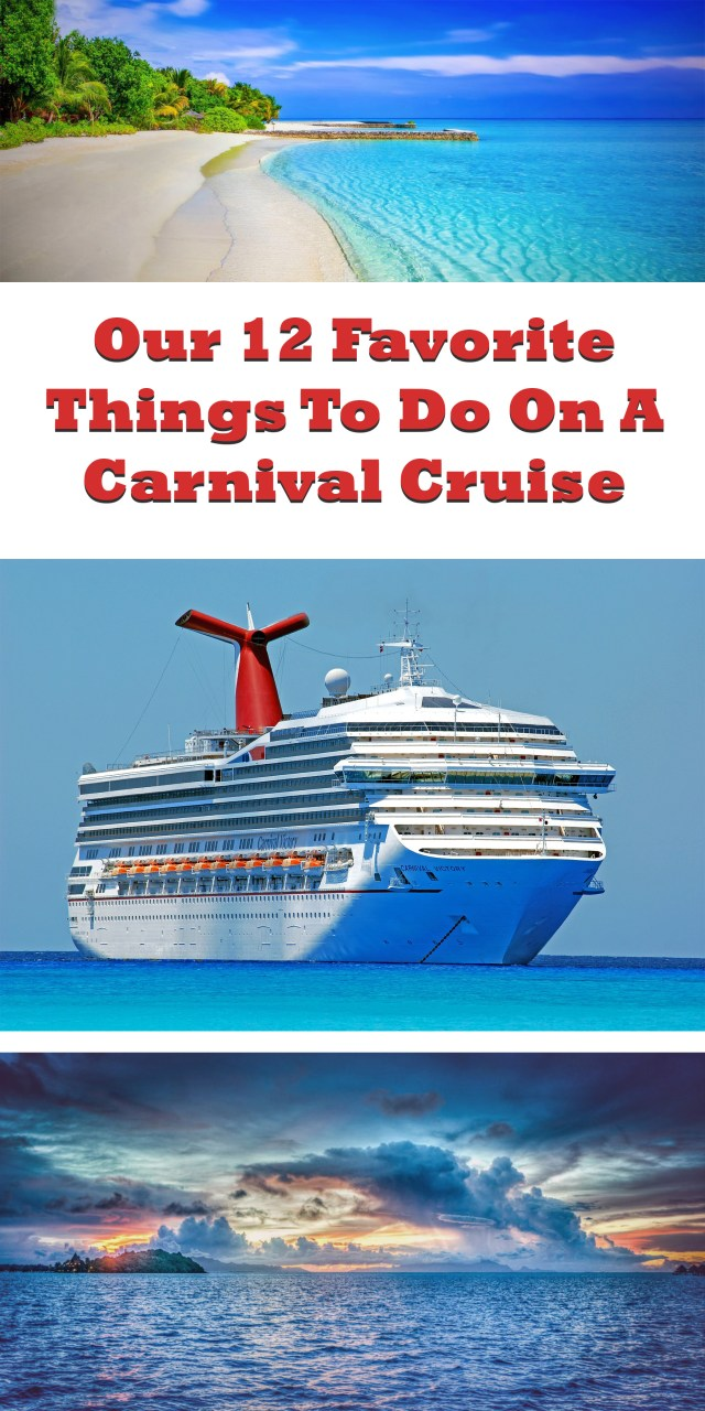 Our 12 Favorite Things to Do While on A Carnival Cruise