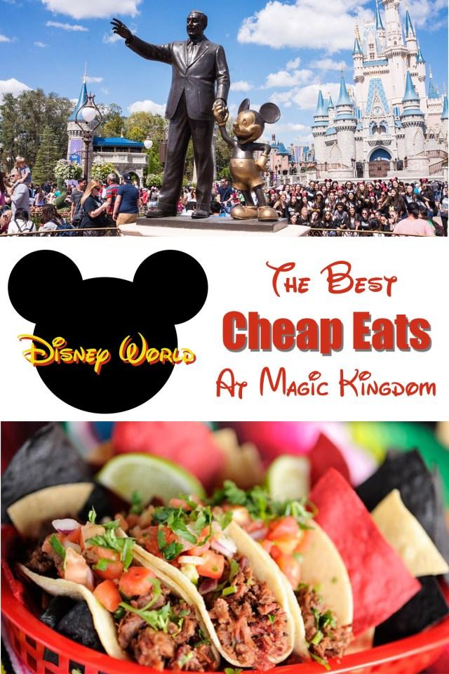 The Best Cheap Eats at Magic Kingdom