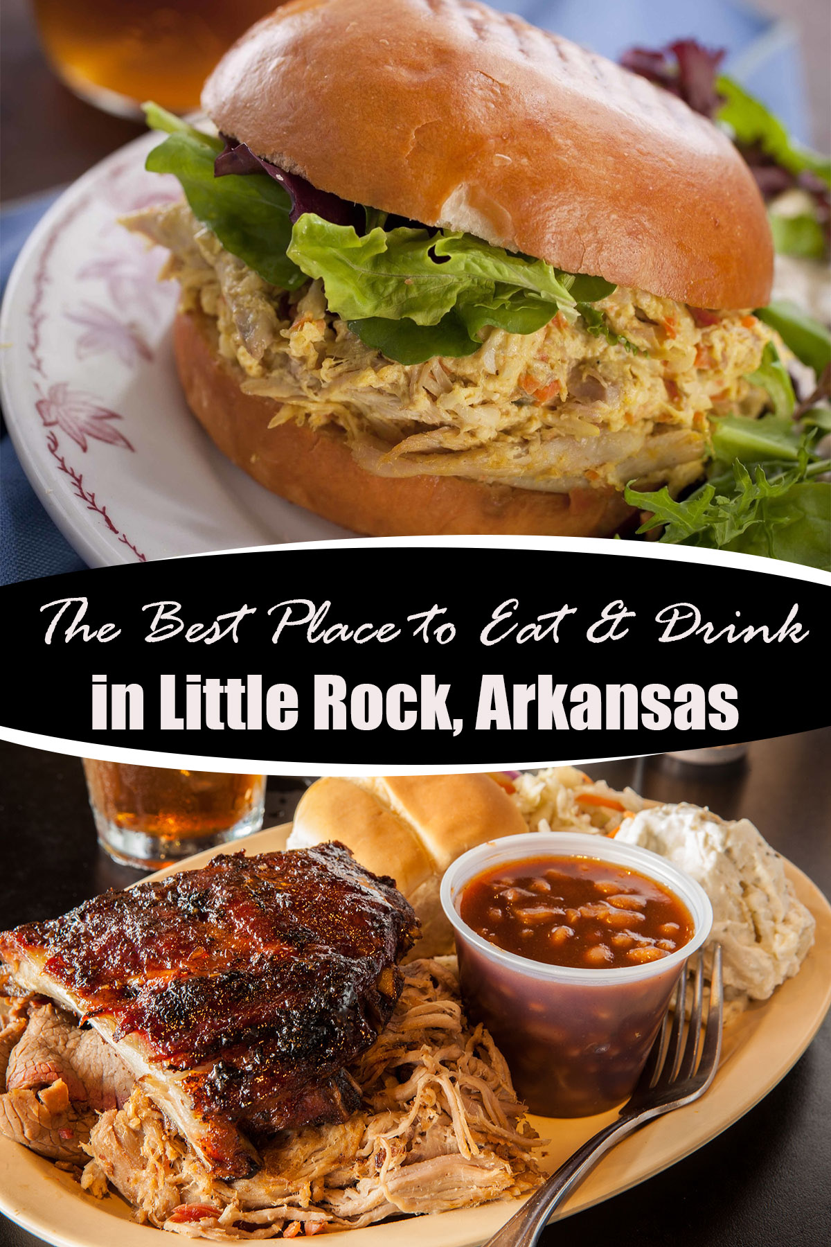 The Best Places to Eat Drink in Little Rock Arkansas