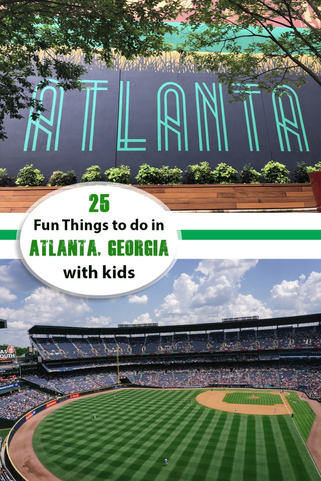 25 Things To Do In Atlanta Georgia With Kids Have Kids Will