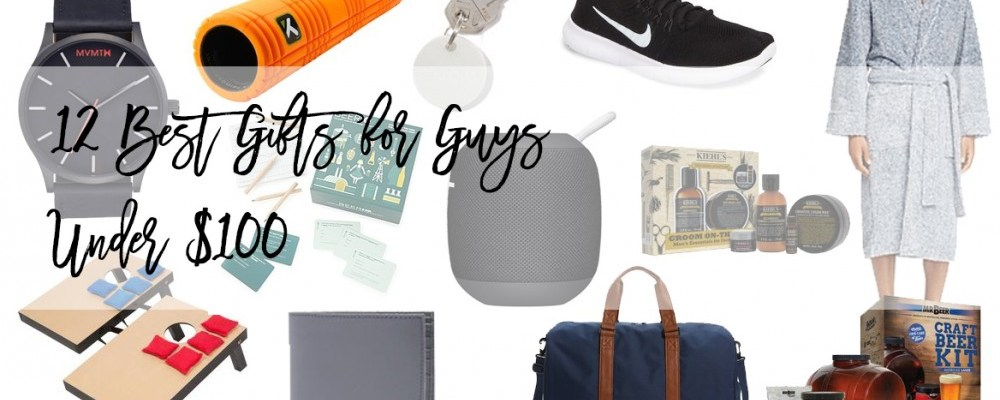 12 Best Gifts for Guys Under $100