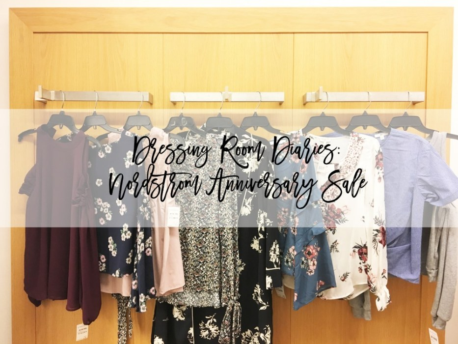 Dressing Room Diaries: Nordstrom Anniversary Sale