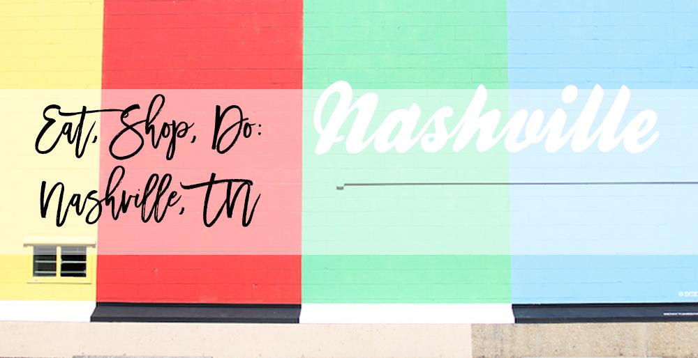Eat, Shop, Do: Nashville, TN Family Style