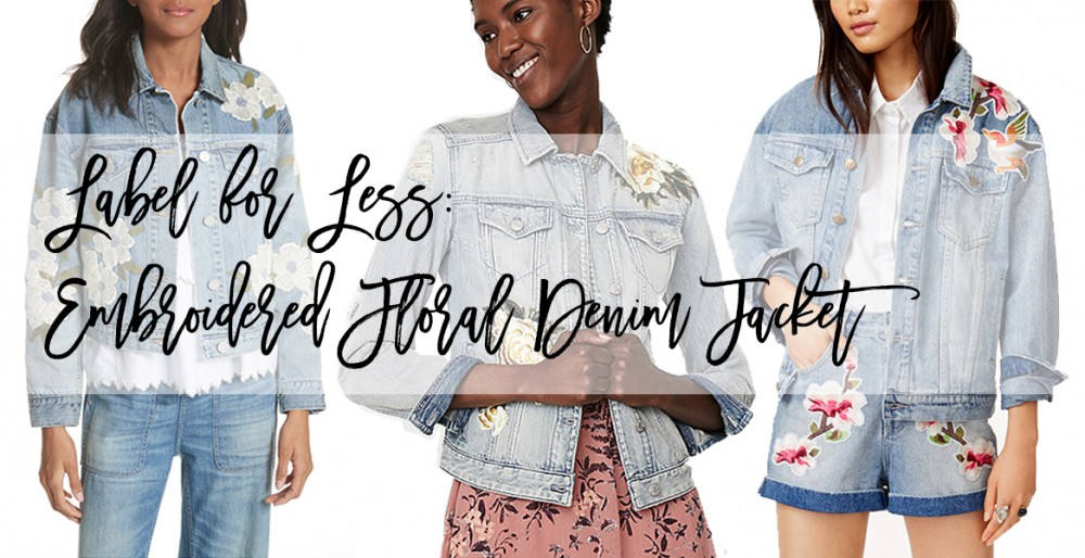 Label for Less: Floral Embroidered Denim Jacket