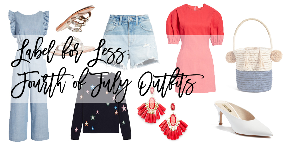 Label for Less: Fourth of July Outfits