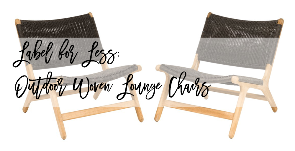 Label for Less: Outdoor Lounge Chairs