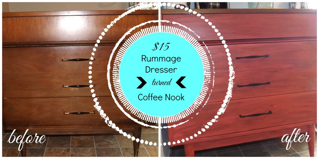 $15 Rummage Dresser Turned Coffee Nook