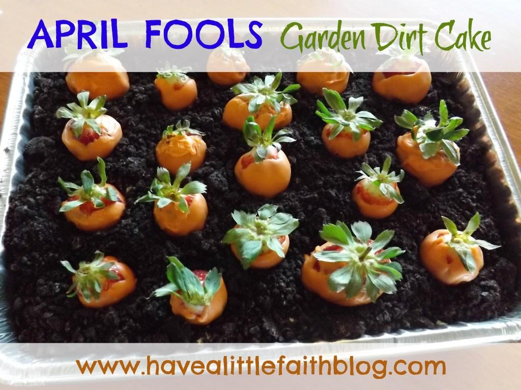 April Fools' Garden Dirt Cake