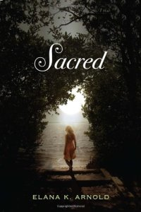 Sacred (Delacorte Press, 2012). Fiction. YA/Teen.