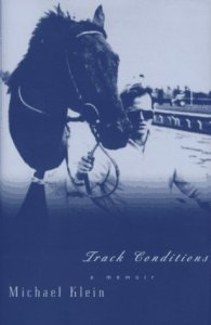 Track Conditions (Persea Books, 1997). Memoir.