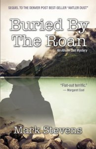 Buried by the Roan (Midnight Ink, 2014). Fiction. Mystery/Detective. Allison Coil Series #2.