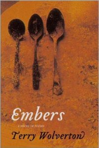 Embers (Red Hen Press, 2003). Novel-in-poems.