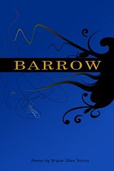 Barrow (Sam's Dot Publishing, 2009). Poetry.