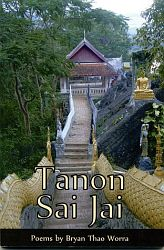 Tanon Sai Jai (Silosoth Publishing, 2009). Poetry.