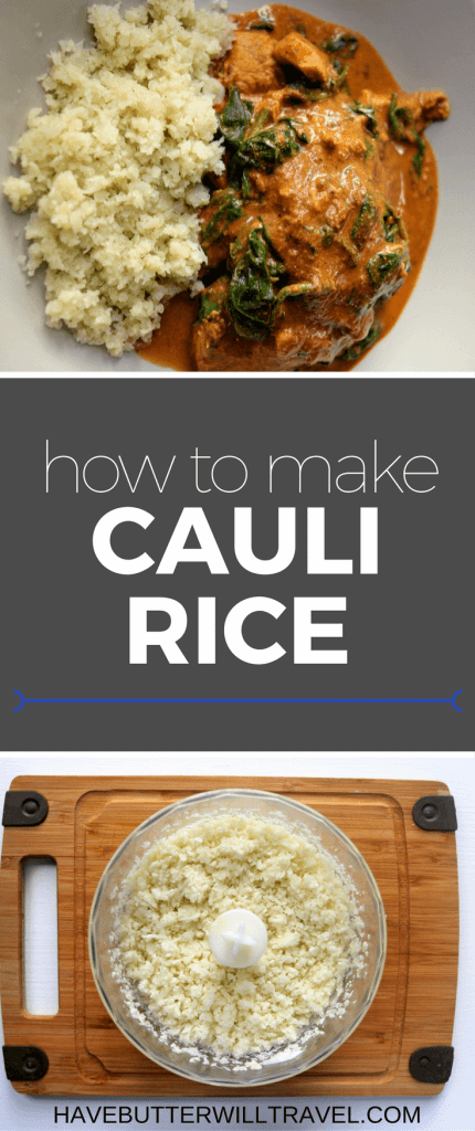 Learn how to make cauliflower rice with this step by step guide. How to make cauliflower rice is part of the Have Butter will travel 'How to' series.