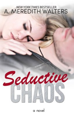 Seductive Chaos by A. Meredith Walters