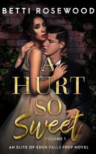A Hurt So Sweet by Betti Rosewood