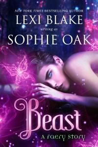 Beast A Faery Story by Sophie Oak