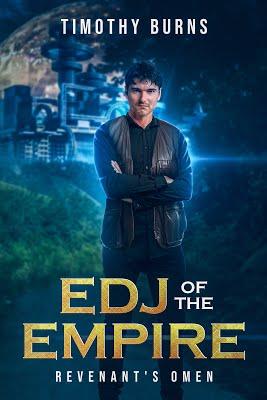 EDJ of the Empire Revenant's Omen by Timothy Burns