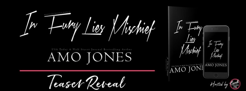 In Fury Lies Mischief by Amo Jones