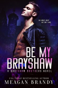 Be My Brayshaw by Meagan Brandy
