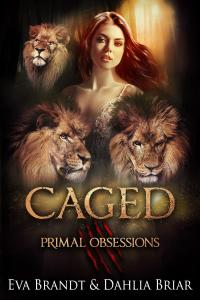 Caged by Eva Brandt and Dahlia Briar