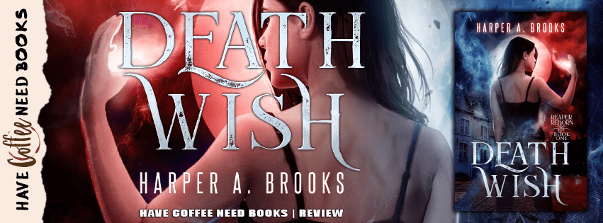 Death Wish by Harper A Brooks