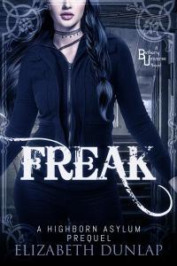 Freak by Elizabeth Dunlap