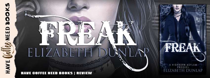 Freak by Elizabeth Dunlap