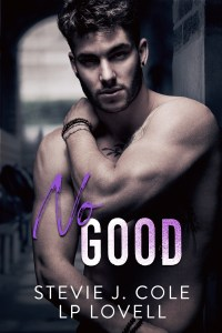 No Good by Stevie J. Cole & LP Lovell