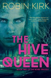 The Hive Queen by Robin Kirk
