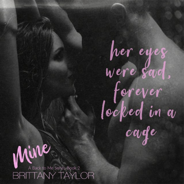 Mine by Brittany Taylor