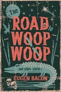 Road Woop Woop Eugen Bacon