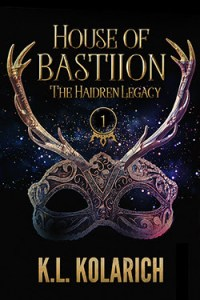 House of Bastion by K.L. Kolarich