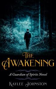 The Awakening by Kaylee Johnston