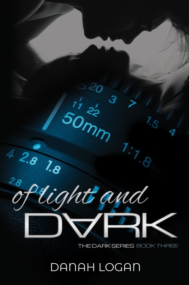 Of Light and Dark by Danah Logan
