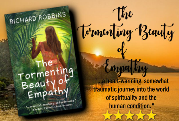 The Tormenting Beauty of Empathy by Richard Robbins