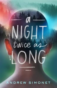 A Night Twice As Long by Andrew Simonet