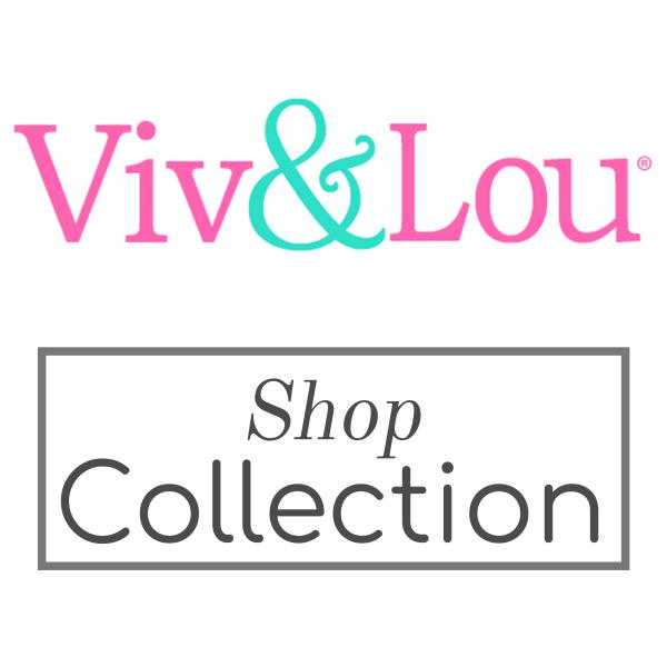 Viv and Lou Collection