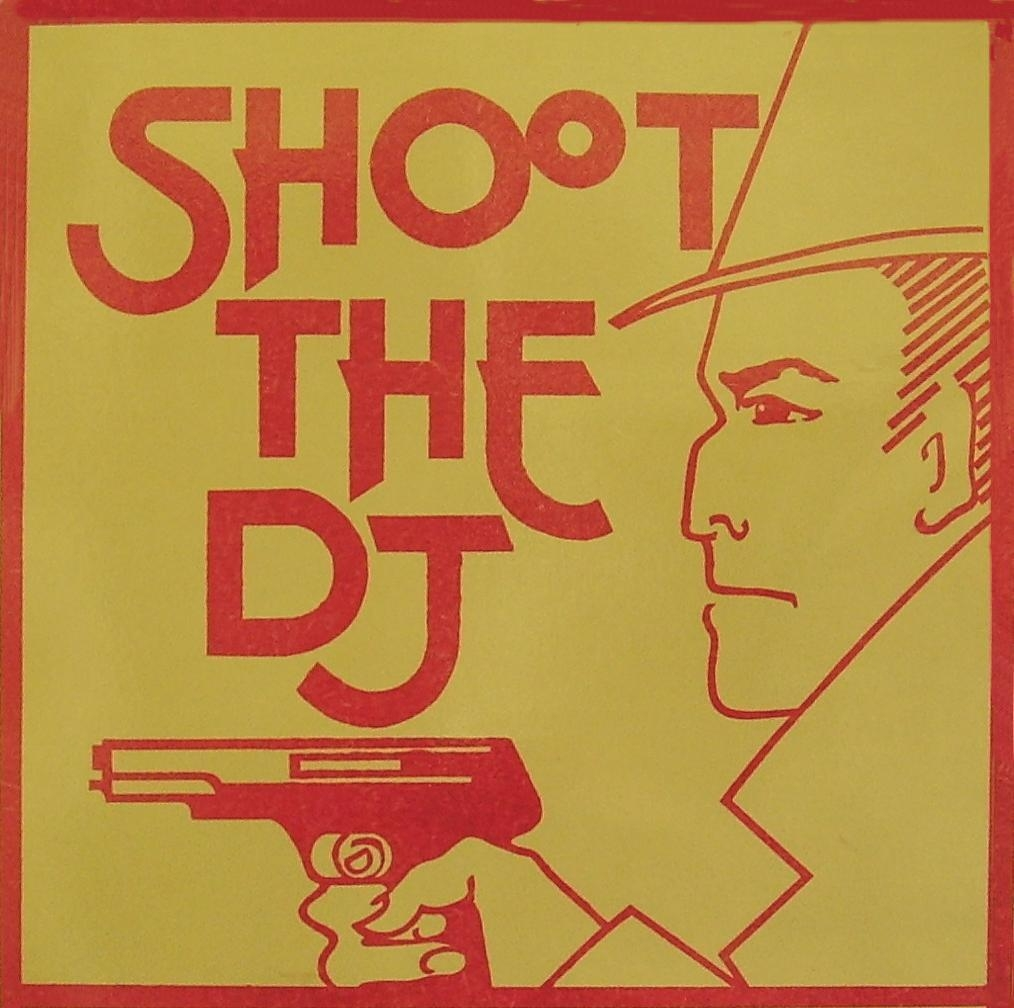 Shoot the DJ Poster