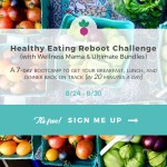 A Healthy Eating Reboot Challenge by my Favorite Blogger: Wellness Mama
