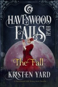The Fall, a Havenwood Falls High novella by Kristen Yard