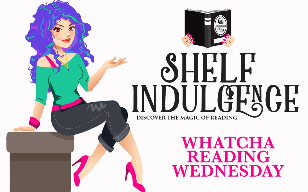 Sedona's Whatcha Reading Wednesday