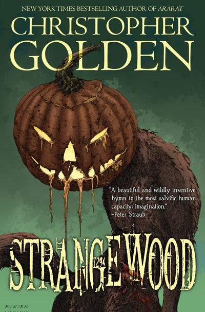 Haverhill House Publishing — Strangewood by Christopher Golden