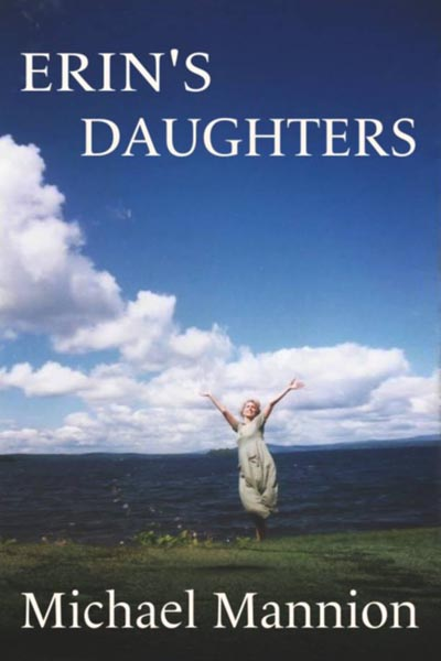 Haverhill House Publishing — Erin's Daughters by Michael Mannion